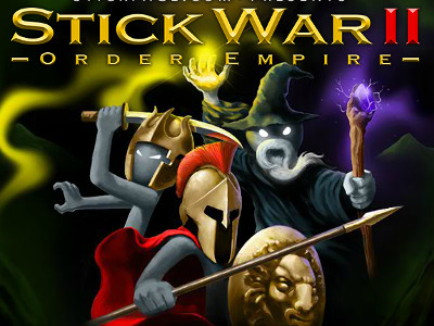 Stick War II Order Empire