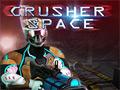 Crusher Space